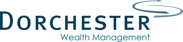 Dorchester Wealth Management