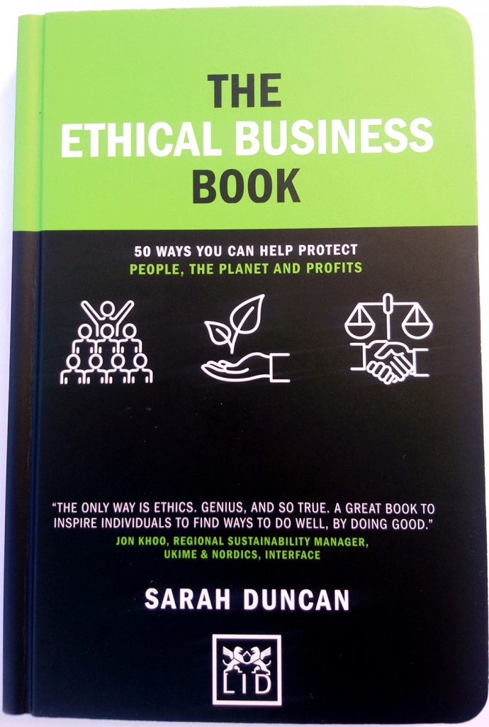 The Ethical Business Book by Sarah Duncan
